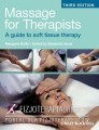 Massage for Therapists: A Guide to Soft Tissue Therapy, 3rd Edition