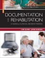 Documentation for Rehabilitation, 2nd Edition A Guide to Clinical Decision Making
