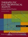 Therapeutic Electrophysical Agents: Evidence Behind Practice, 2nd Edition