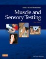Muscle and Sensory Testing , 3rd Edition